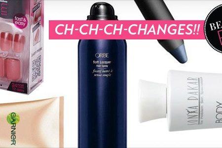Beauty Fix: Ch-ch-ch-changes!