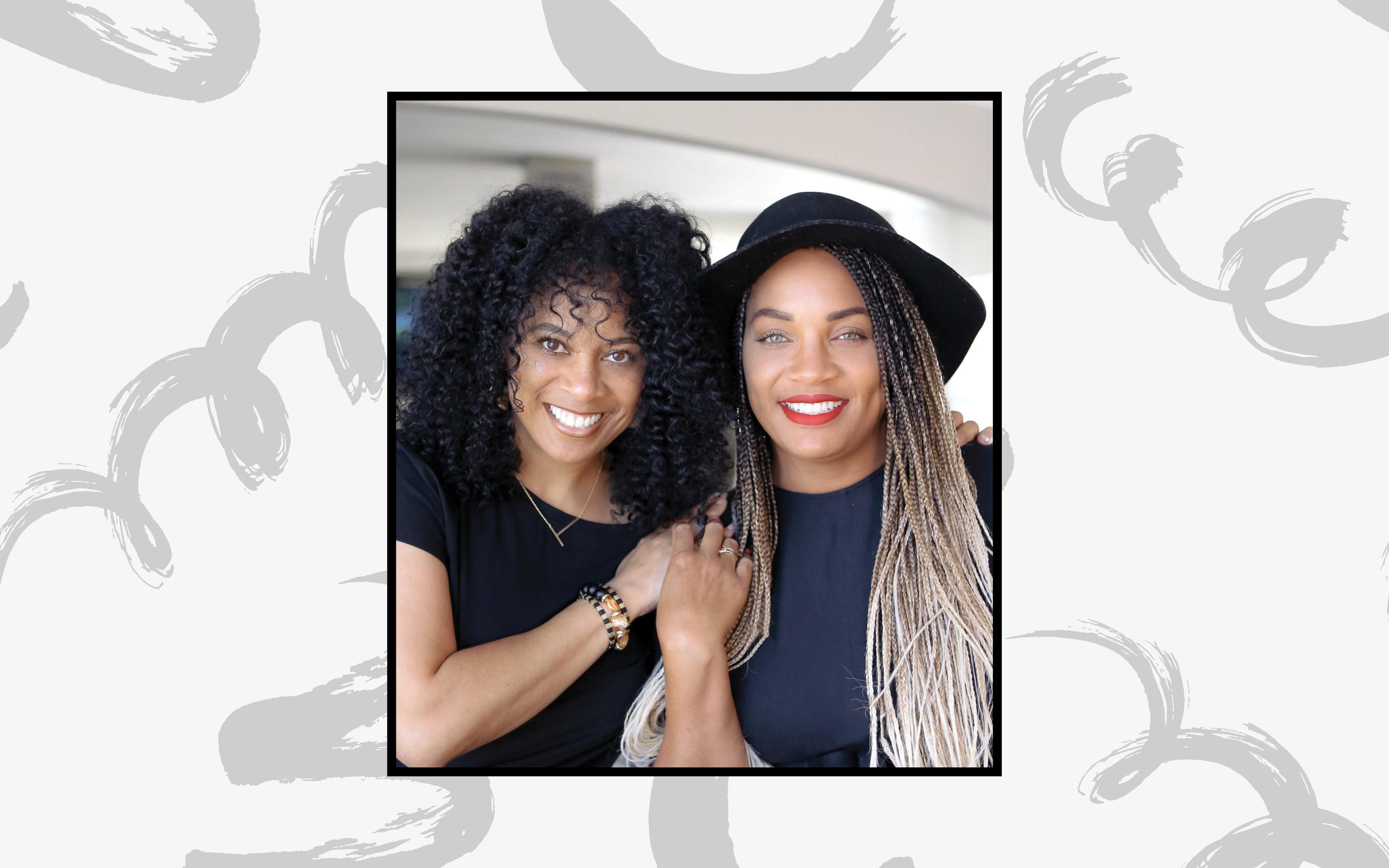 Meet DreamGirls Hair Salon Founders Tonya Thompson and Sharie Wilson